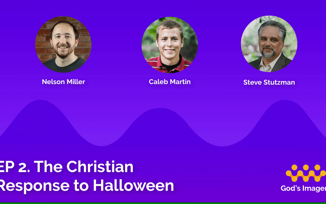 EP 2: The Christian Response To Halloween